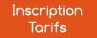 Inscription & Tarifs